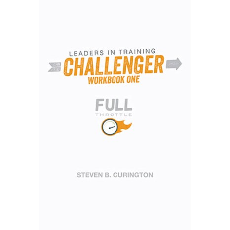 Full Throttle | Leader's In Training | Challenger | Workbook One