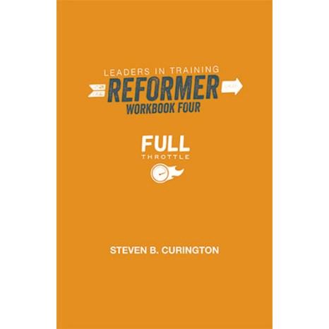 Full Throttle | Leaders In Training | Reformer