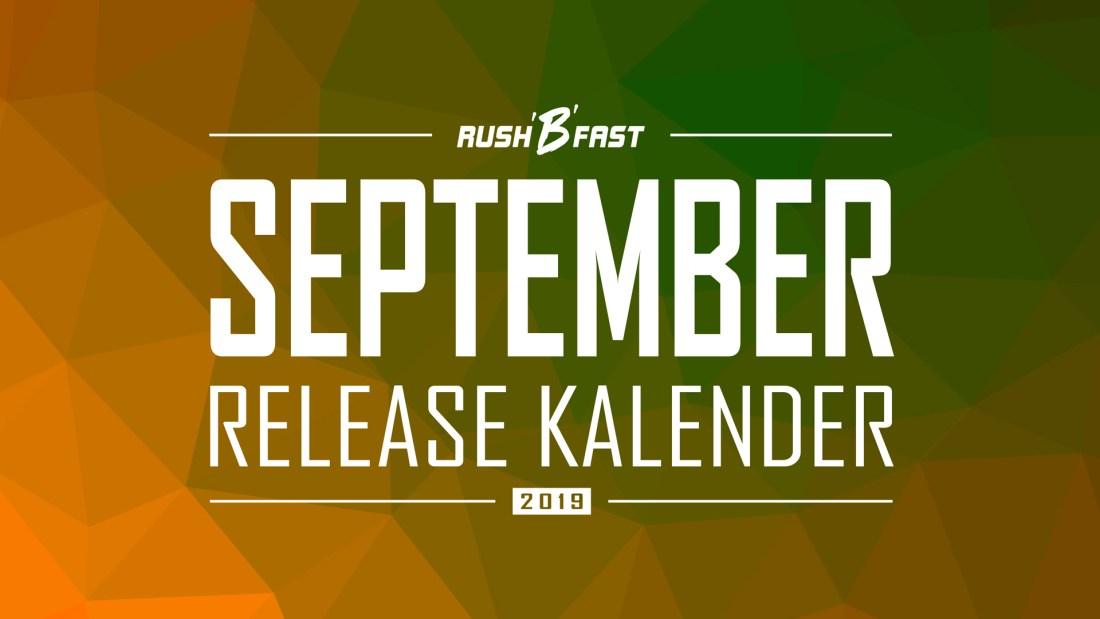 rush'B'fast - Game-Release-Kalender: September 2019