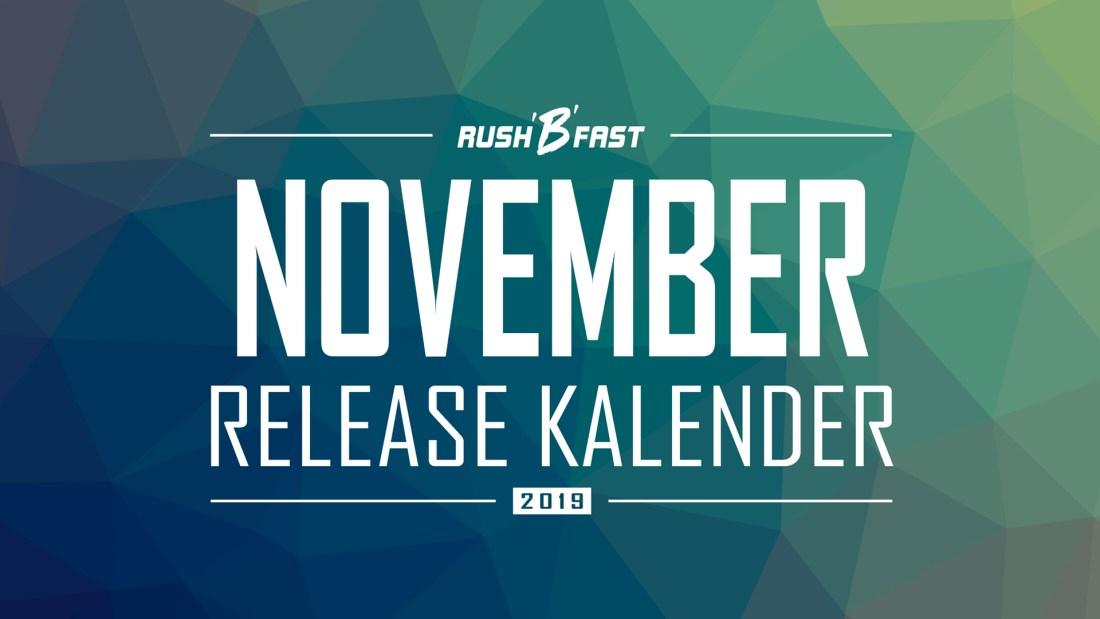 rush'B'fast - Game-Release-Kalender: November 2019