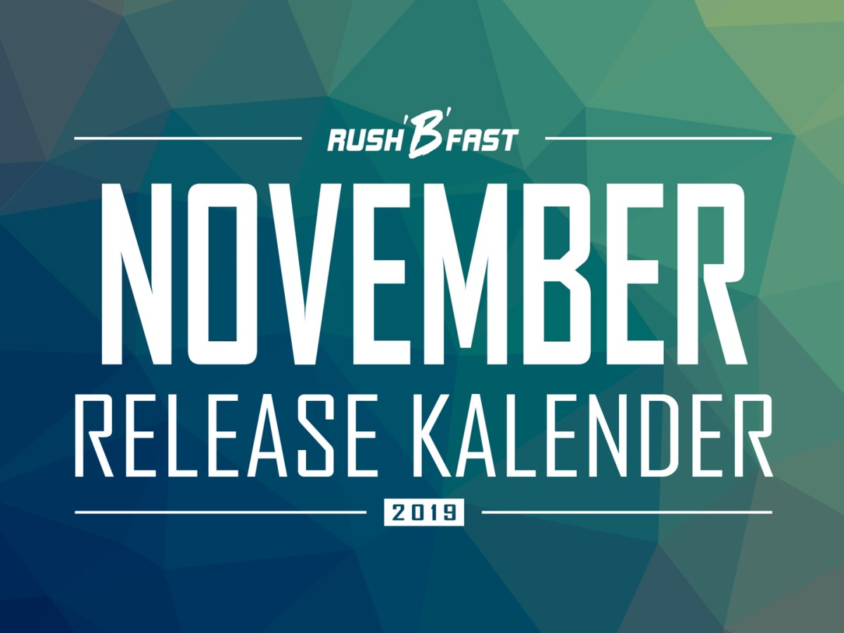 rush'B'fast - Game-Release-Kalender: November 2019