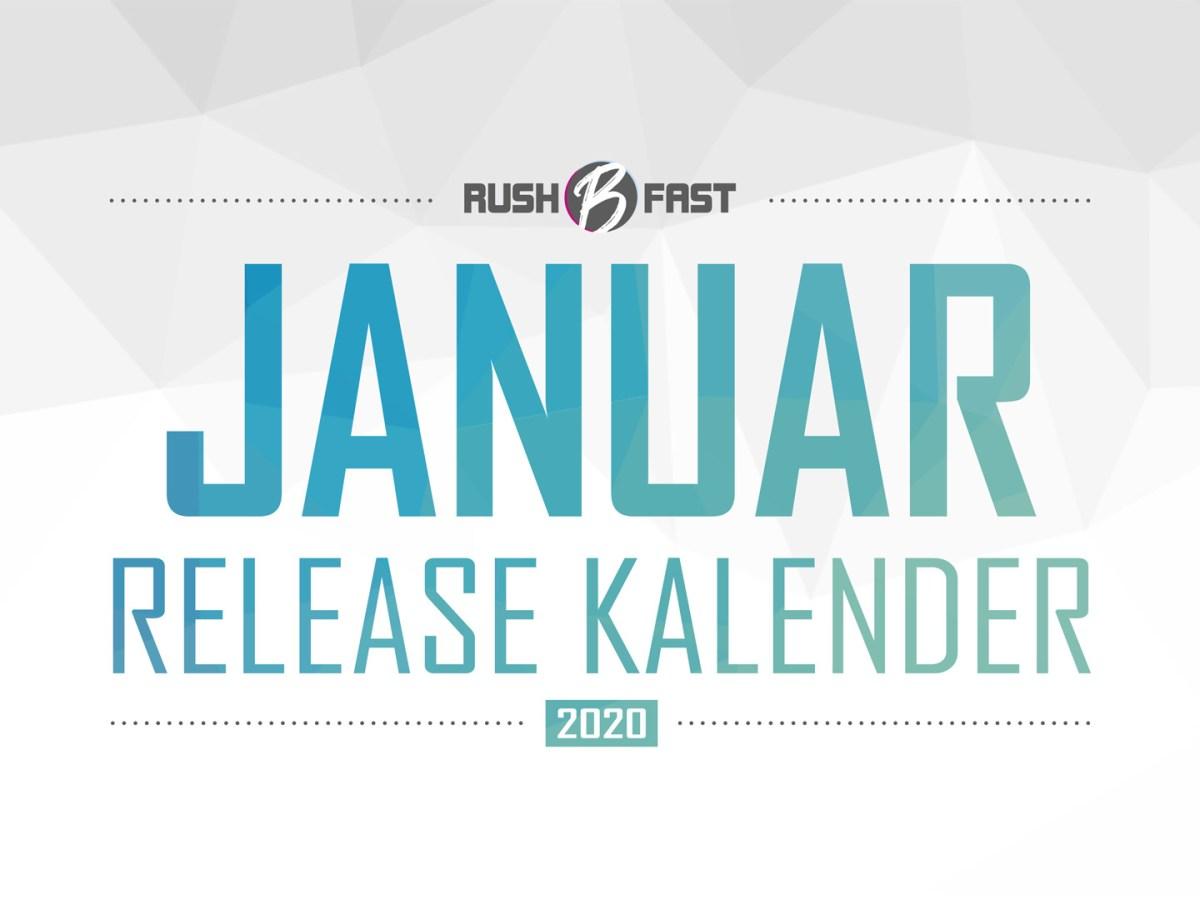 rush'B'fast - Game-Release-Kalender: Januar 2020