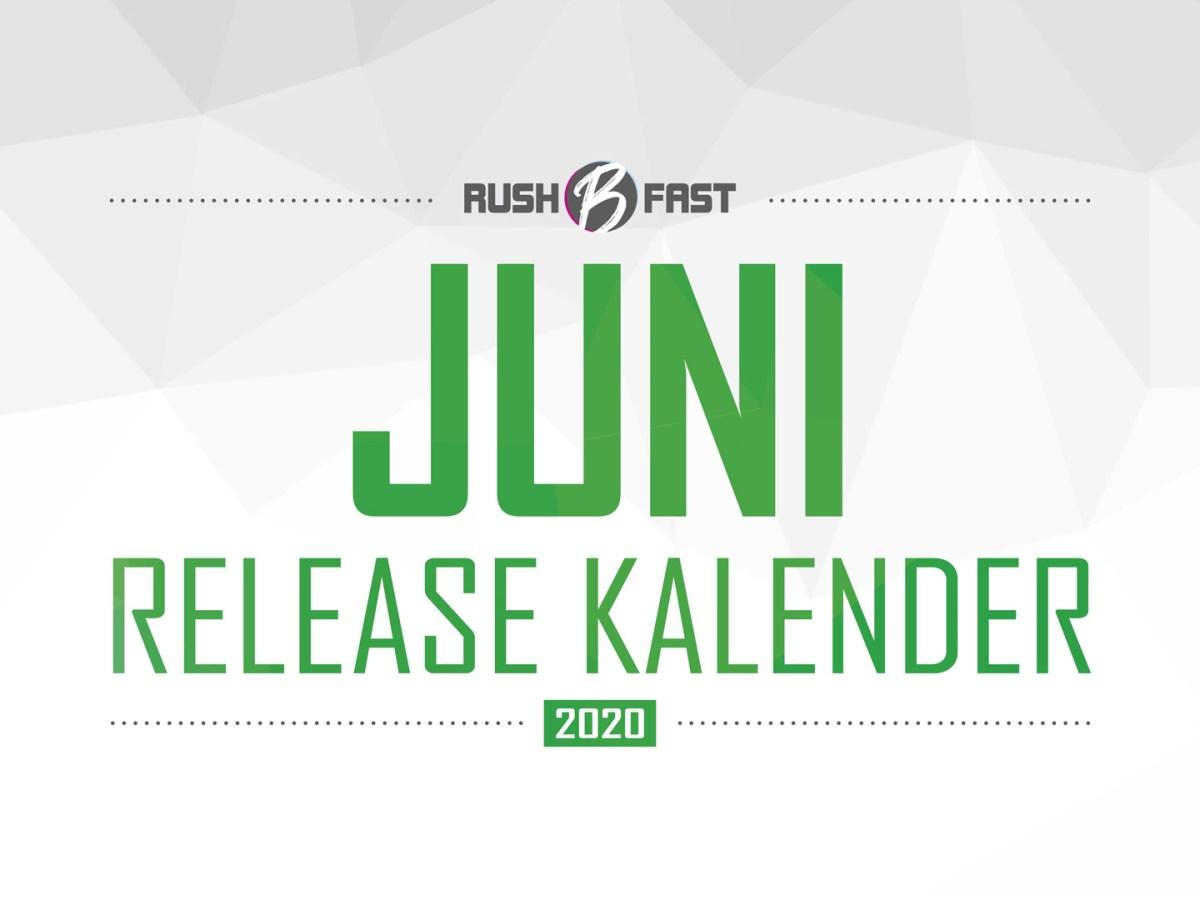rush'B'fast - Game-Release-Kalender: Juni 2020