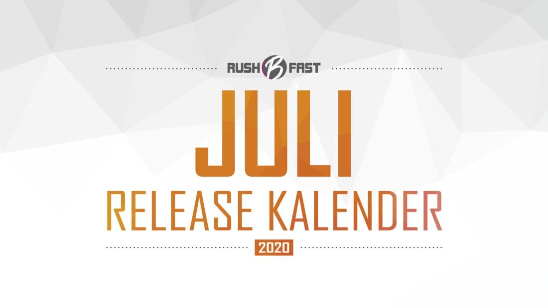 rush'B'fast - Game-Release-Kalender: Juli 2020