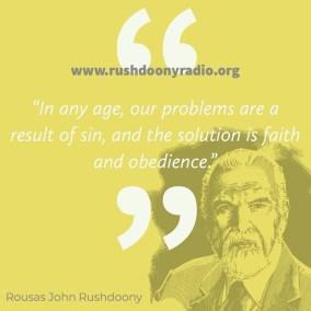 Rushdoony Quote 10
