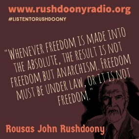 Rushdoony Quote 31