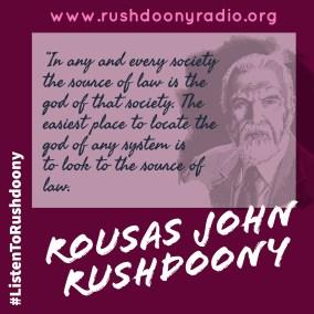 Rushdoony Quote 46