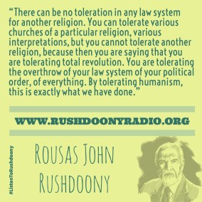 Rushdoony Quote 49
