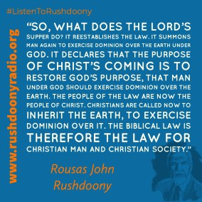 Rushdoony Quote 53