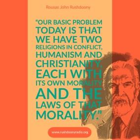 Rushdoony Quote 9
