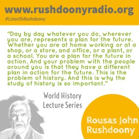 Rushdoony Quote 64