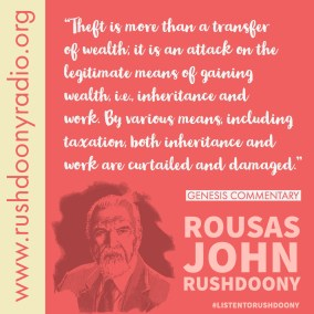 Rushdoony Quote 68