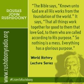 Rushdoony Quote 71