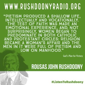 Rushdoony Quote 78