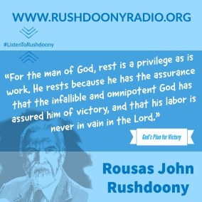 Rushdoony Quote 80