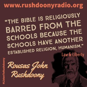 Rushdoony Quote 91