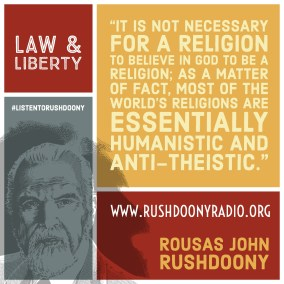 Rushdoony Quote 92