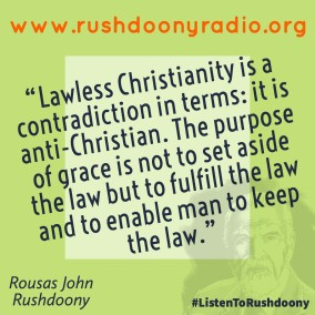 Rushdoony Quote 95