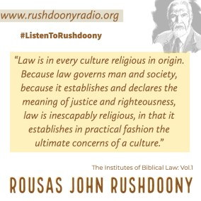Rushdoony Quote 96