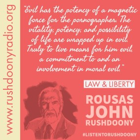 Rushdoony Quote 103