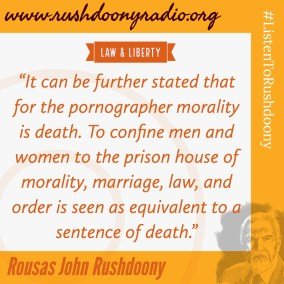 Rushdoony Quote 105