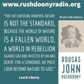 Rushdoony Quote 107