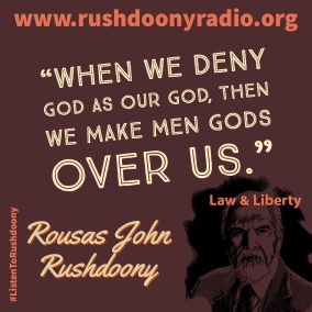 Rushdoony Quote 108