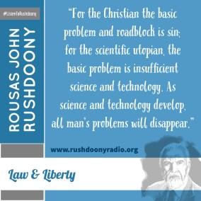 Rushdoony Quote 120