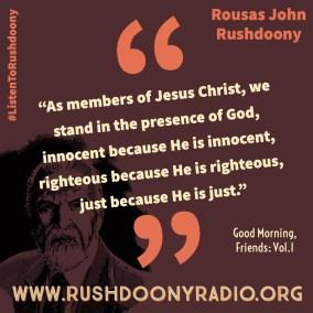Rushdoony Quote 129