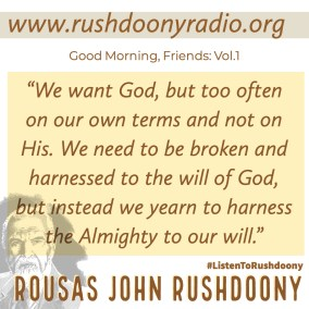Rushdoony Quote 130
