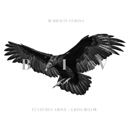 Buried In Verona - Vultures Above, Lions Below Album Review