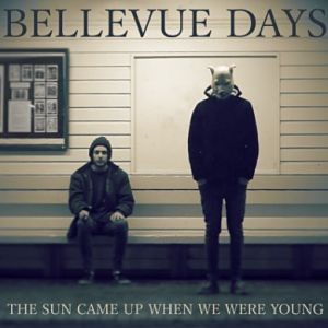 ellevue Days - The Sun Came Up When We Were Young EP Review