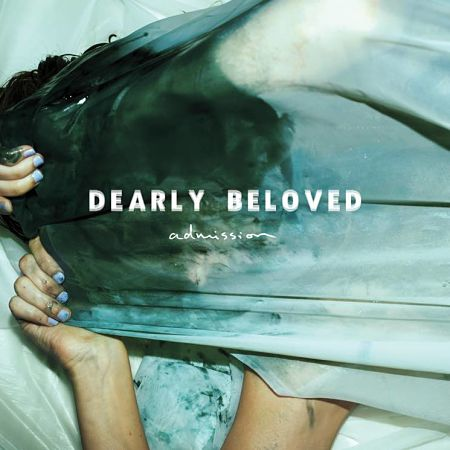 Dearly Beloved - Admission Album Review