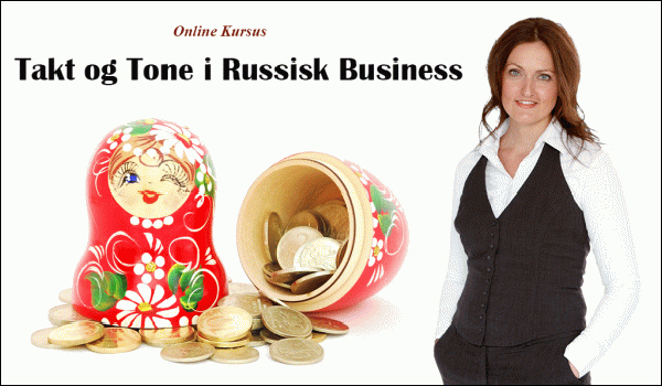 Takt og Tone i Russisk Business