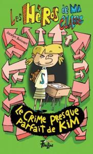 les héros de ma classe 14 le crime presque parfait de kim