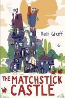 Matchsticks Castle