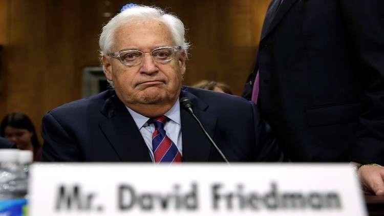 فريدمان: أي إخلاء للمستوطنين بالضفة سيشعل حربا أهلية إسرائيلية