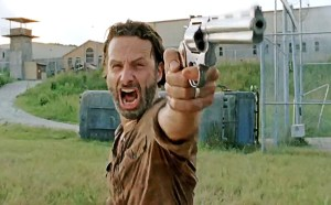 You wouldn't like Rick Grimes when he gets angry