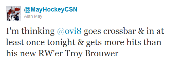 I'm thinking @ovi8 goes crossbar & in at least once tonight & gets more hits than his new RW'er Troy Brouwer