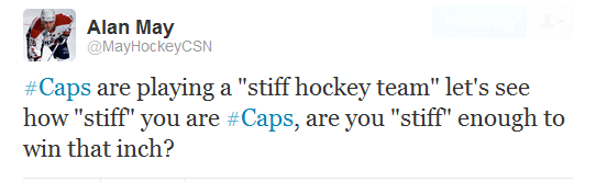 """#Caps are playing a """"stiff hockey team"""" let's see how """"stiff"""" you are #Caps, are you """"stiff"""" enough to win that inch?"""