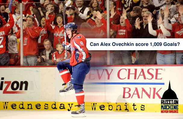 Wednesday Webhits - Can Alex Ovechkin Score 1009 Goals?