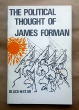 'The Political Thought of James Forman', Black Star Publishing, Detroit, 1970.