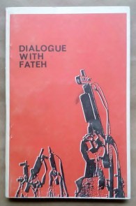 'Dialogue With Fateh', Palestine National Liberation Movement (Fateh), Beirut, Lebanon, 1969.