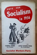 'Vote For Socialism in 1956', Socialist Workers Party, United States, 1956.