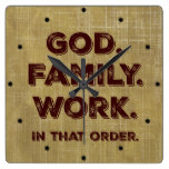 God. Family. Work. Priorities Square Wall Clock