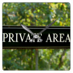 PRIVATE AREA Sign Square Wall Clock