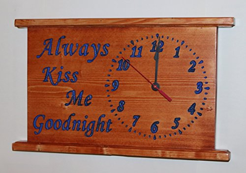 CNC Engraved Always Kiss Me Goodnight Clock Personalized Wall or Mantel