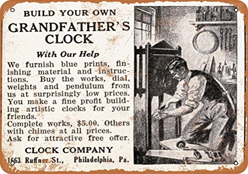Wall-Color 7 x 10 METAL SIGN – 1915 Build Your Own Grandfather Clock – Vintage Look Reproduction