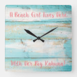A Beach Girl Lives Here With Her Big Kahuna Clock