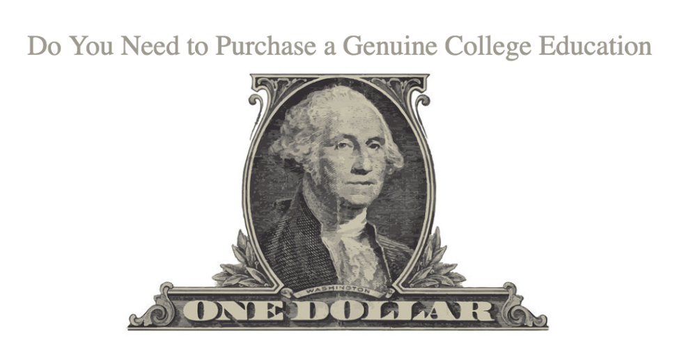 Do You Need to Purchase a Genuine College Education